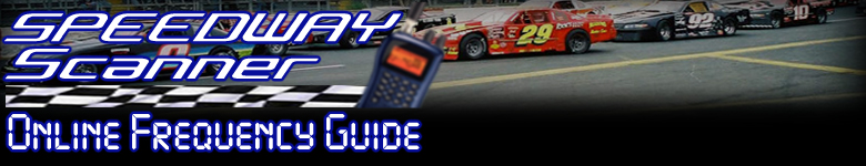 Speedway Scanner Online Frequency Guide
